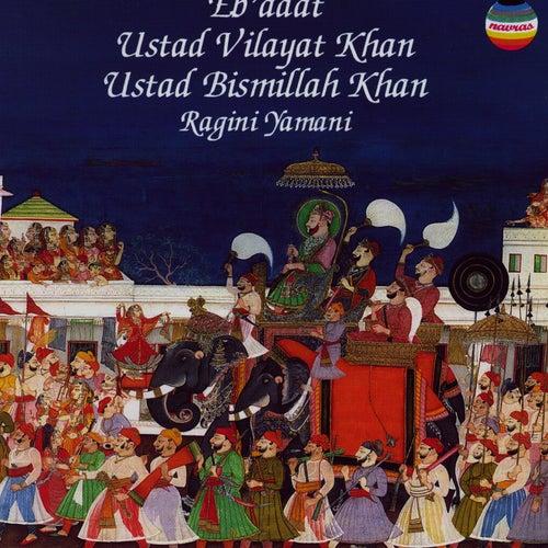 Eb'adat by Ustad Vilayat Khan
