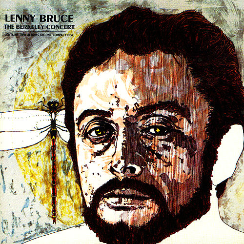 The Berkeley Concert by Lenny Bruce