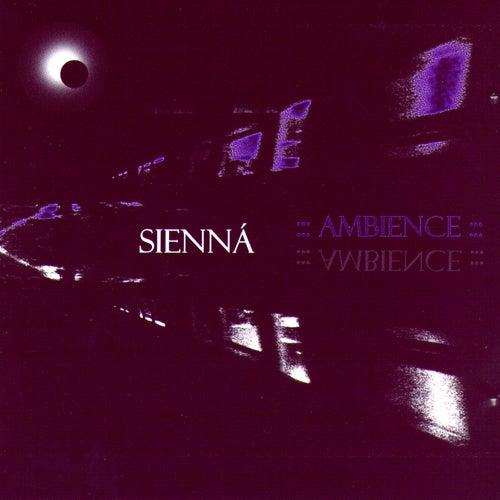Ambience by Sienná