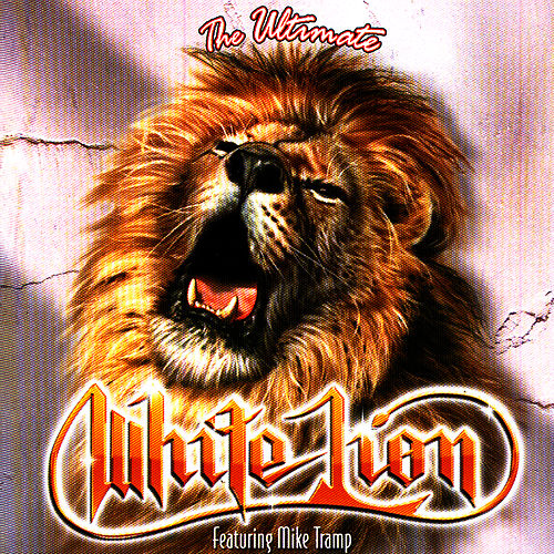 The Ultimate White Lion by White Lion