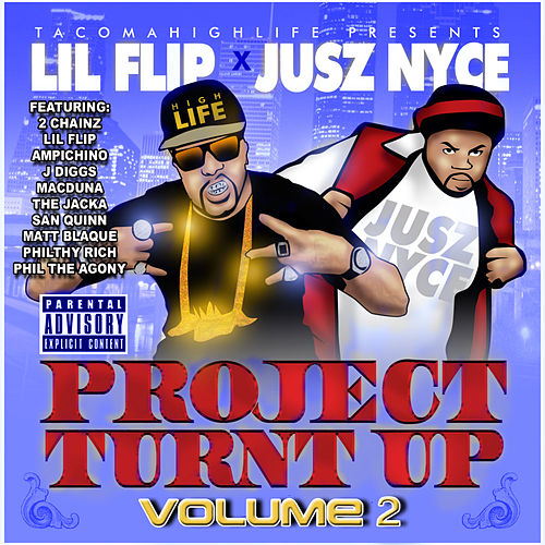 Project Turnt Up, Vol 2 (feat. Lil' Flip) von DJ Jusz Nyce