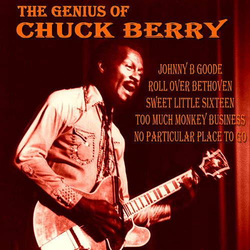 The Genius of Chuck Berry de Chuck Berry