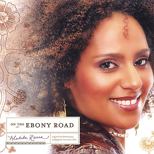On the ebony road by Malika Zarra