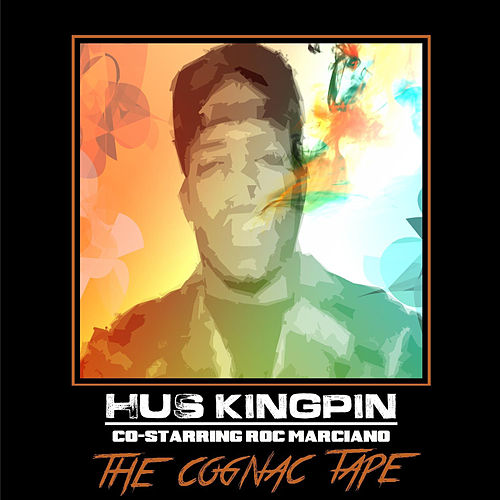 The Cognac Tape by Hus Kingpin