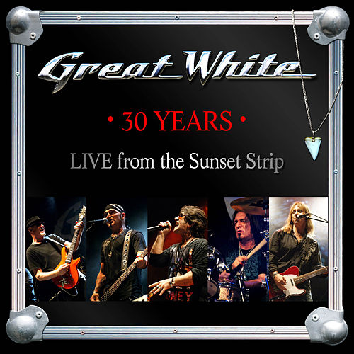 30 Years (Live from the Sunset Strip) de Great White