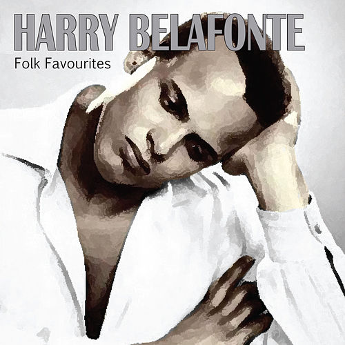 Folk Favourites de Harry Belafonte
