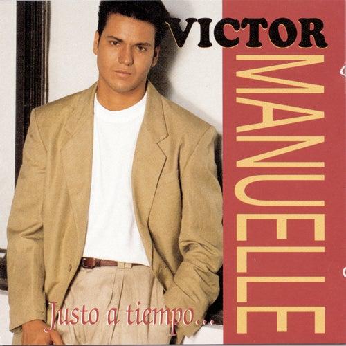 Justo A Tiempo by Víctor Manuelle