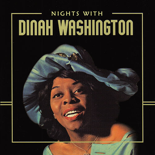 Nights with Dinah Washington de Dinah Washington