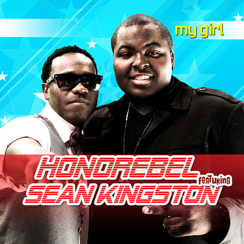 My Girl (feat. Sean Kingston & Trina) by Honorebel