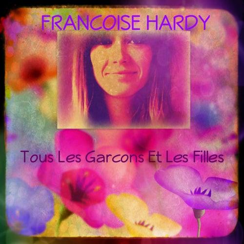 Tous les garcons et les filles de Francoise Hardy