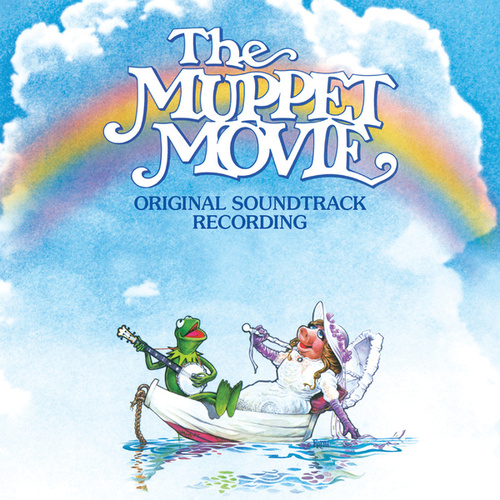 The Muppet Movie (Original Motion Picture Soundtrack) by Various Artists