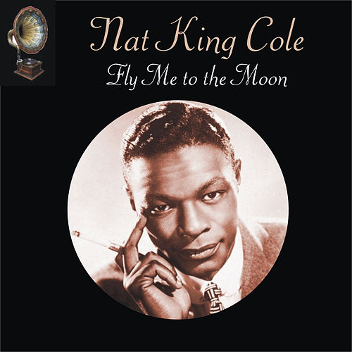Fly Me to the Moon fra Nat King Cole