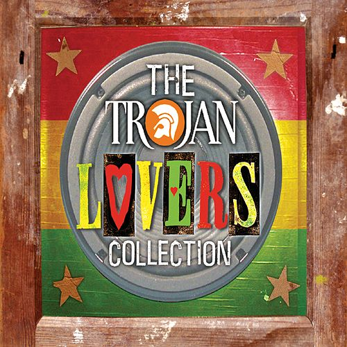 Trojan Lovers Collection von Various Artists