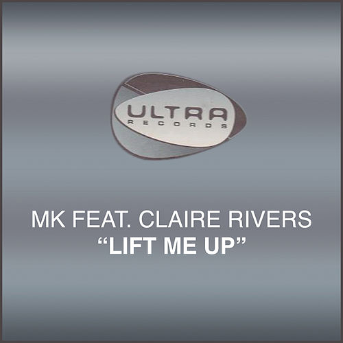 Lift Me Up von MK