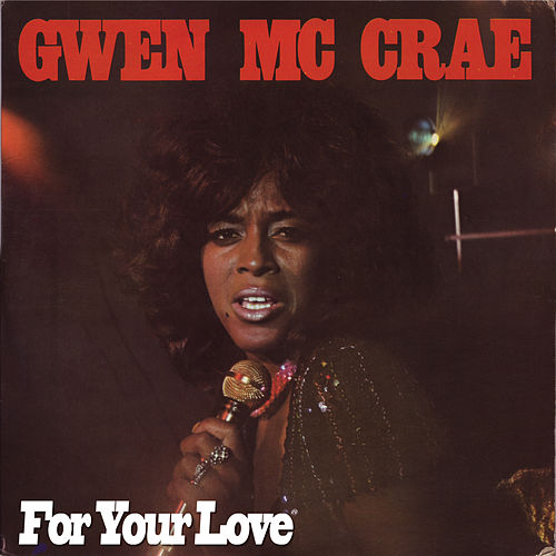 For Your Love de Gwen McCrae