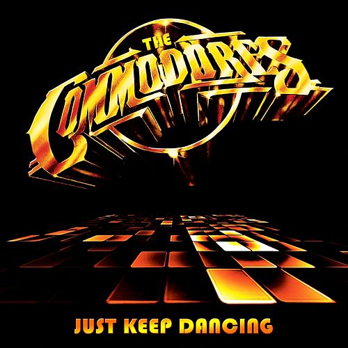 Just Keep Dancing by The Commodores