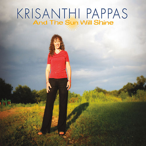 And the Sun Will Shine by Krisanthi Pappas