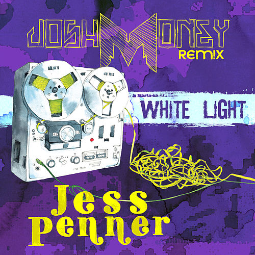 White Light (Josh Money Remix) [Single] von Jess Penner