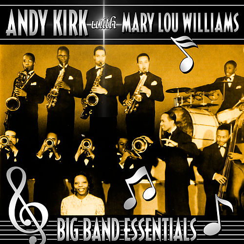 Big Band Essentials by Andy Kirk