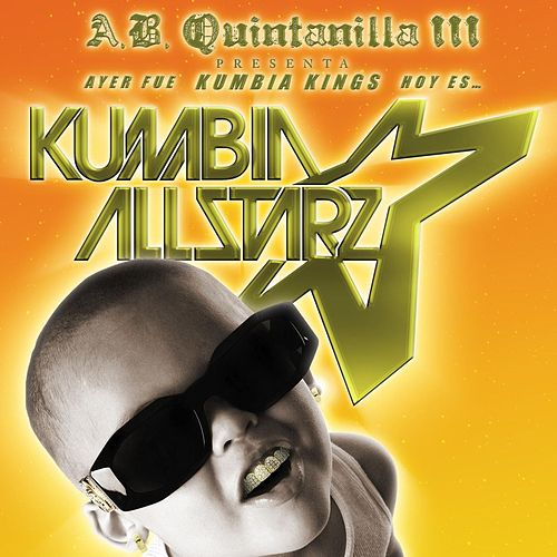 From KK To Kumbia All-Starz by A.B. Quintanilla III