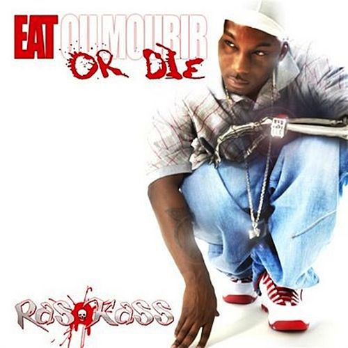 Eat Or Die  de Ras Kass