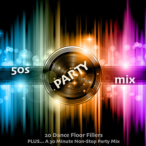 50s Party Mix by Various Artists