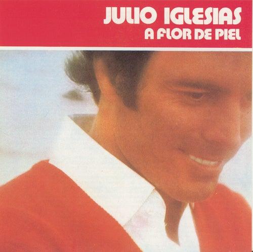 A Flor De Piel van Julio Iglesias