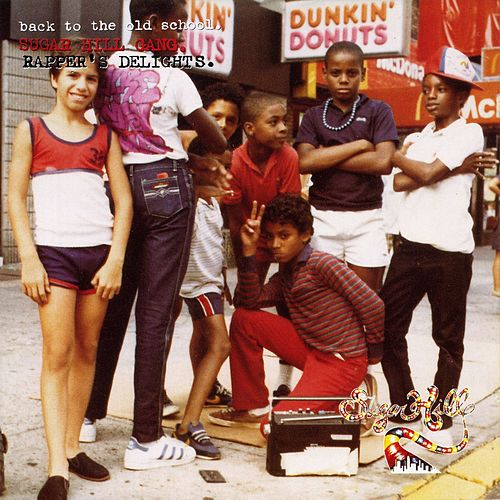 Rapper's Delights de The Sugarhill Gang