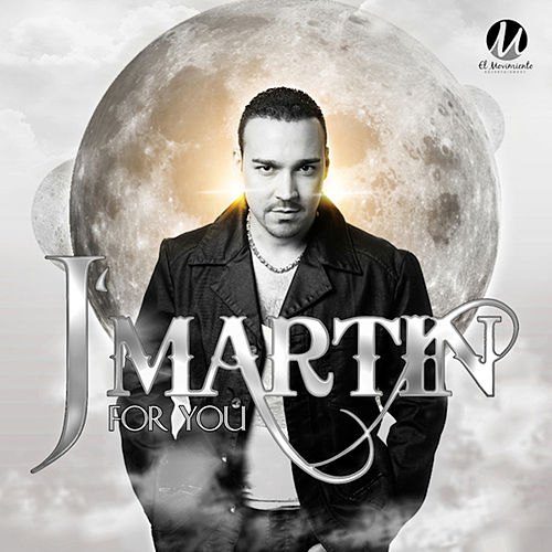 FOR YOU (New Edition) by J. Martin