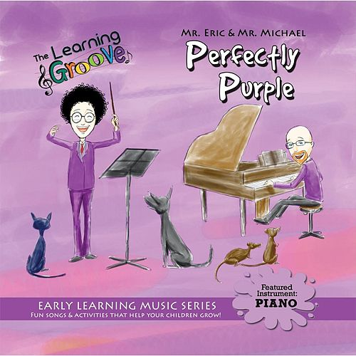 Perfectly Purple from the Learning Groove by Mr. Eric