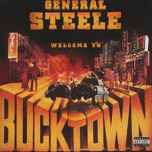 Welcome to Bucktown by General Steele