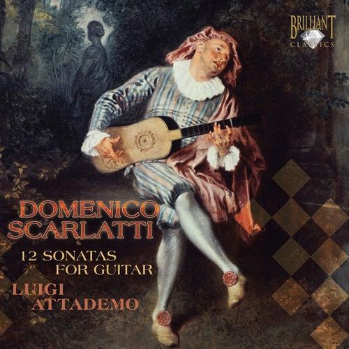 Scarlatti: Sonatas for Guitar by Luigi Attademo