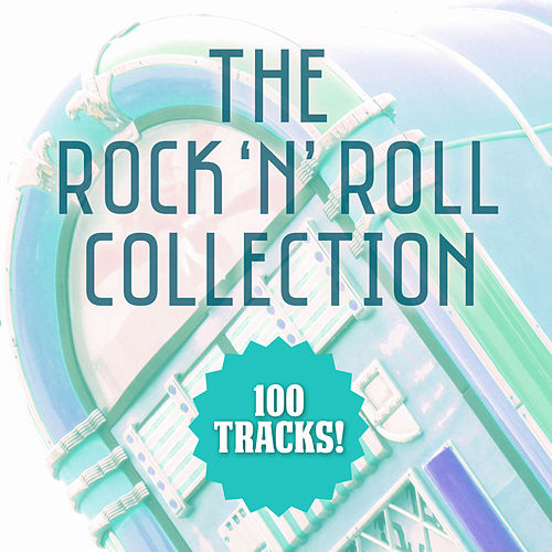 The Rock 'N' Roll Collection di Various Artists