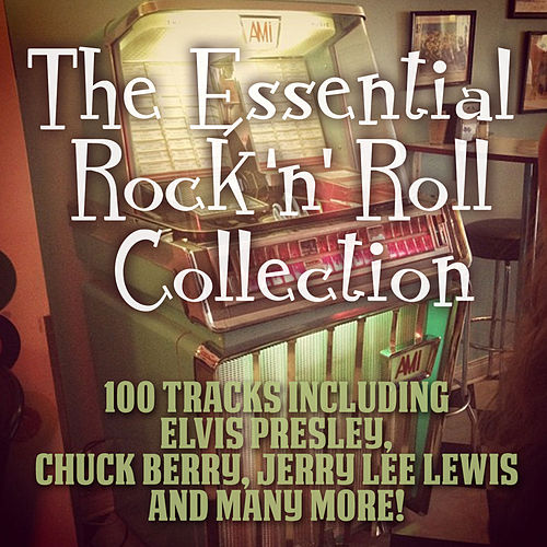 The Essential Rock 'N' Roll Collection de Various Artists
