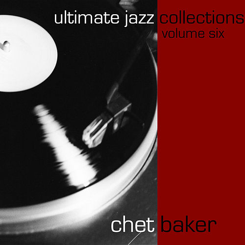 Ultimate Jazz Collections-Chet Baker-Vol. 6 de Chet Baker