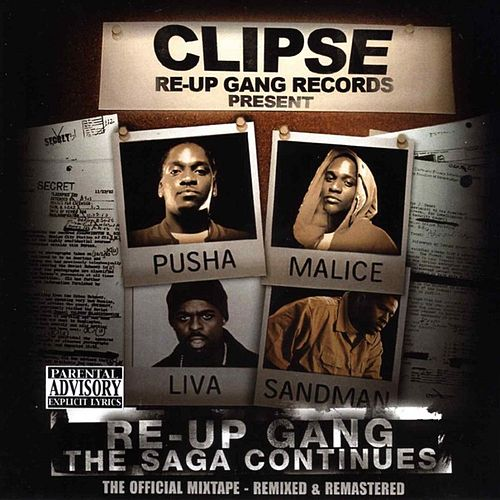 Re-Up Gang The Saga Continues de Clipse