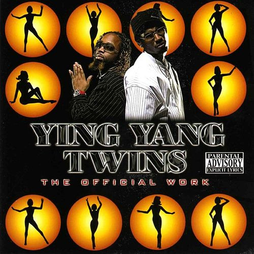 The Official Work von Ying Yang Twins