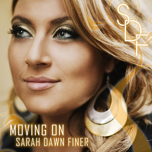 Moving On von Sarah Dawn Finer