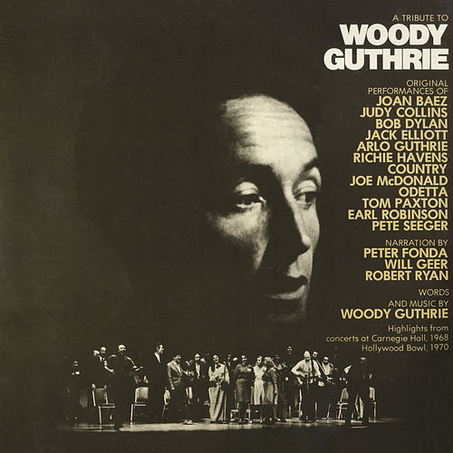A Tribute To Woody Guthrie by A Tribute To Woody Guthrie
