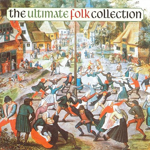 The Ultimate Folk Collection von Various Artists
