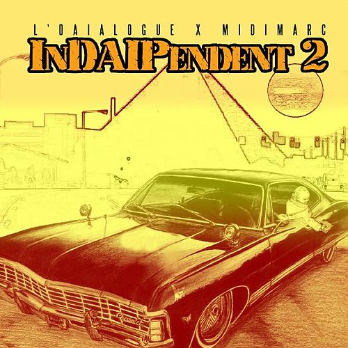 InDAIPendent 2 by L'daialogue