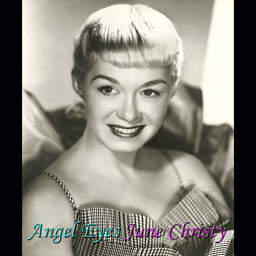 Angel Eyes by June Christy