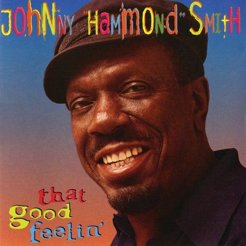 That Good Feelin' by Johnny