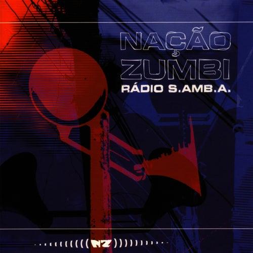 Radio S.AMB.A de Nação Zumbi