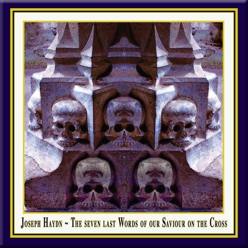 Haydn: Die Sieben Letzten Worte Unseres Erlösers Am Kreuze (The seven last Words of our Saviour on the Cross) by Bayerische Kammerphilharmonie & Alan Buribayev Walter Jens