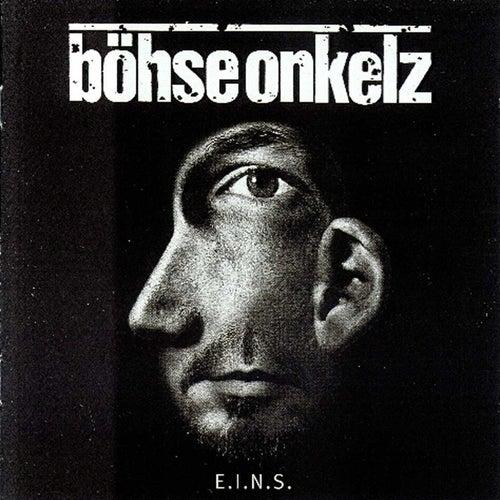E.I.N.S. von Böhse Onkelz