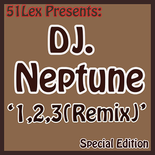 51 Lex Presents 1,2,3 , Remix by DJ Neptune