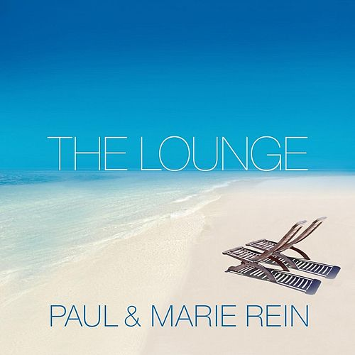 The Lounge de Paul & Marie Rein