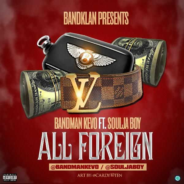 bandman kevo all foreign remix
