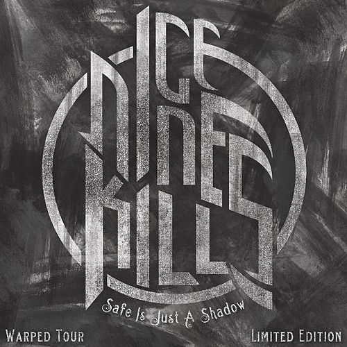 Safe Is Just a Shadow von Ice Nine Kills
